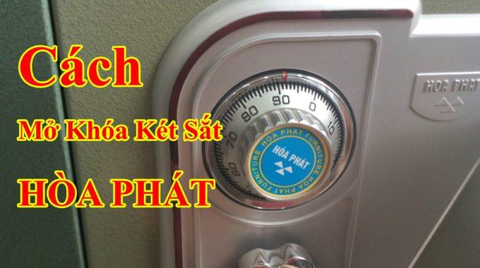 Cach Mo Ket Sat Hoa Phat